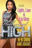 Lights, Love & Lip Gloss