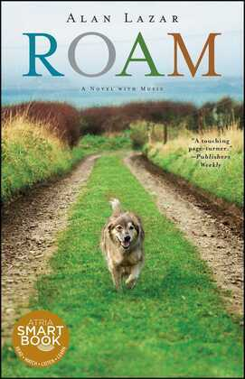 Roam (with embedded audio): A Novel with Music