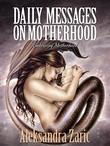 Daily Messages on Motherhood