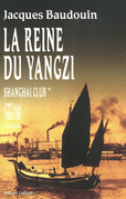 La reine du Yangzi Shanghai club tome 2