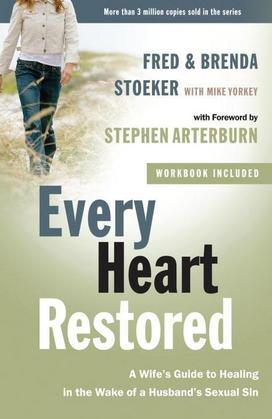 Every Heart Restored: A Wife's Guide to Healing in the Wake of a Husband's Sexual Sin