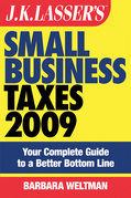 Jk Lasser's Small Business Taxes 2009: Your Complete Guide to a Better Bottom Line