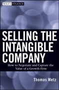 Selling the Intangible Company: How to Negotiate and Capture the Value of a Growth Firm