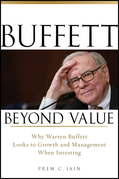 Buffett Beyond Value: Why Warren Buffett Looks to Growth and Management When Investing
