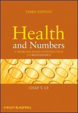 Health and Numbers: A Problems-Based Introduction to Biostatistics