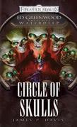 Circle of Skulls: Ed Greenwood Presents Waterdeep