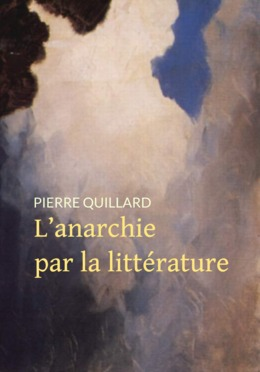 L'anarchie par la littérature