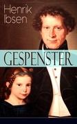 Gespenster (Vollständige deutsche Ausgabe)