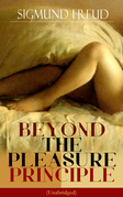 BEYOND THE PLEASURE PRINCIPLE (Unabridged)