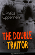 THE DOUBLE TRAITOR (Spy Thriller Classic)