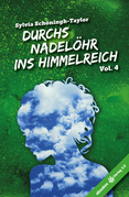 Durchs Nadelöhr ins Himmelreich Vol. 4
