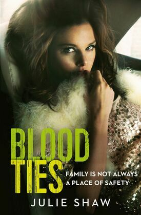 Blood Ties: Family is not always a place of safety