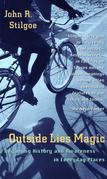 Outside Lies Magic