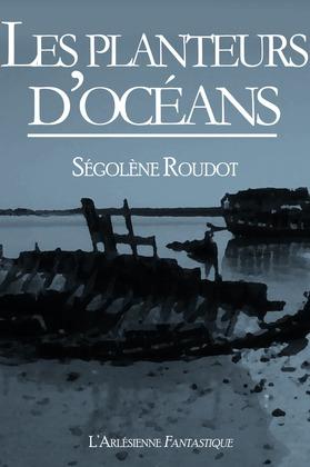 Les planteurs d'océans