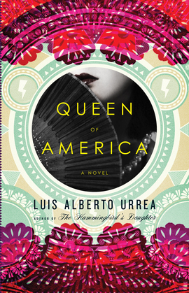 Queen of America: A Novel