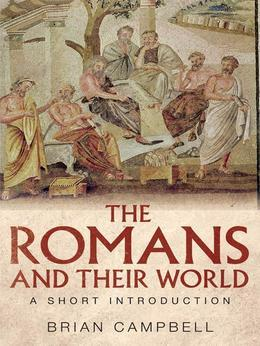 The Romans and their World: A Short Introduction