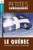 Petites Chroniques #35 : Le Québec : Histoire d'une contrée
