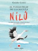 El vuelo feliz de la cigüeña Nilú