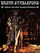 Salome and other Decadent Fantasies