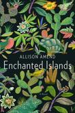Enchanted Islands: A Novel