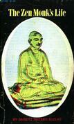 The Zen Monk's Life