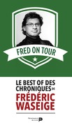 Fred on Tour
