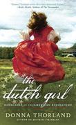 The Dutch Girl: Renegades of the American Revolution