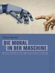 Die Moral in der Maschine (Telepolis)