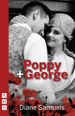 Poppy + George (NHB Modern Plays)
