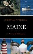 Maine: An Annotated Bibliography