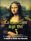 La resurrezione degli Dei 3 – Il segreto di Monna Lisa Gioconda