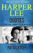 Remebering Harper Lee