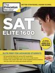 SAT Elite 1600: For the Redesigned 2016 Exam