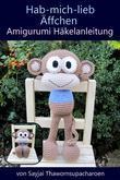 Hab-mich-lieb Äffchen Amigurumi Häkelanleitung
