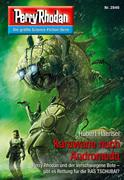 Perry Rhodan 2846: Karawane nach Andromeda (Heftroman)