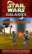 The Ruins of Dantooine: Star Wars (Galaxies)