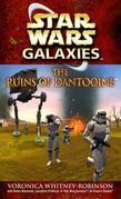 The Ruins of Dantooine: Star Wars (Galaxies)