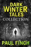 Dark Winter Tales: a collection of horror short stories (Dark Winter Tales)