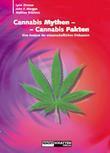 Cannabis Mythen - Cannabis Fakten