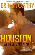 Erin McCarthy - Houston, We Have A Problem