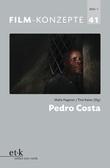 Film-Konzepte 41: Pedro Costa