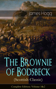 The Brownie of Bodsbeck (Scottish Classic) - Complete Edition: Volume 1&2