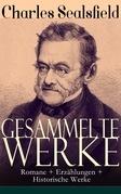 Gesammelte Werke: Romane + Erzählungen + Historische Werke (Vollständige Ausgaben)