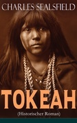 Tokeah (Historischer Roman) - Vollständige Ausgabe