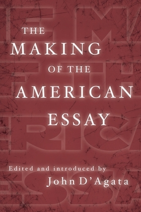 The Making of the American Essay