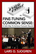 Fine-Tuning Common Sense: A Safe Way to Achieve Fantastic Results
