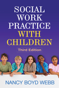 Social Work Practice with Children, Third Edition