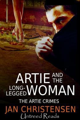 Artie and the Long-Legged Woman (The Artie Crimes, #1)