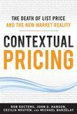 Contextual Pricing:  The Death of List Price and the New Market Reality