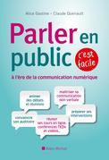 Parler en public à l'ère de la communication numérique, c'est facile